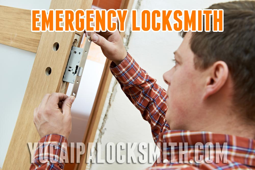 Yucaipa-emergency-locksmith