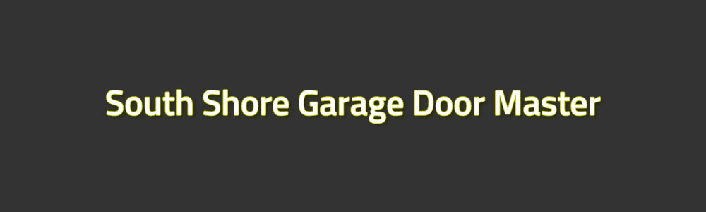South-Shore-Garage-Door-Master